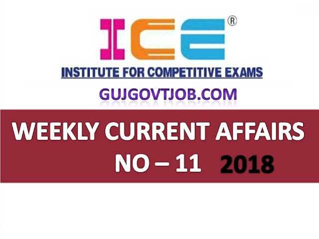 ICE Rajkot - ICE Magic Weekly Current Affairs Ank No - 11