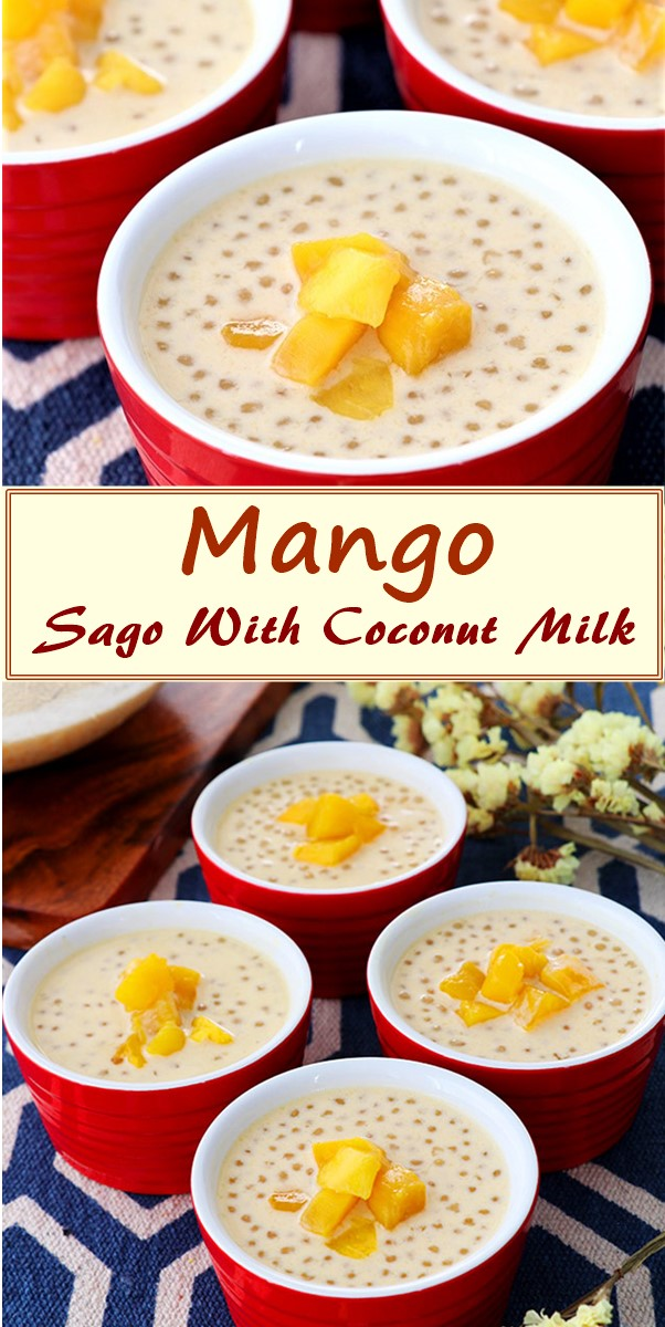 Mango Sago With Coconut Milk #dessertrecipes