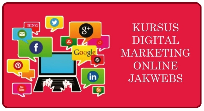 KURSUS DIGITAL MARKETING ONLINE, BELAJAR DIGITAL MARKETING PEMULA