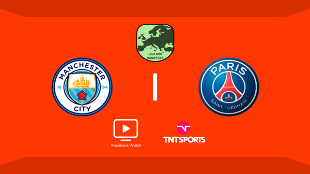 Assista AO VIVO – PSG x Manchester City - transmissão TNT Sports / Facebook Watch