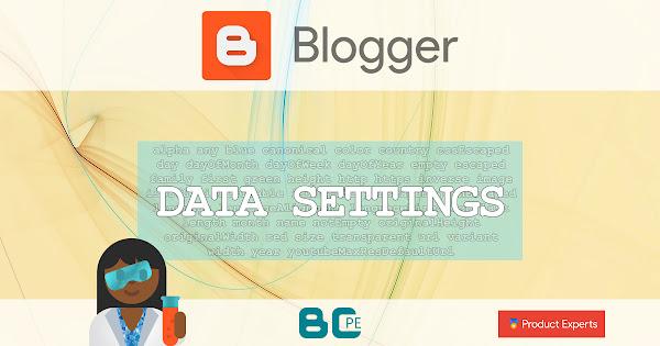 Blogger - Data settings - Paramètres des données