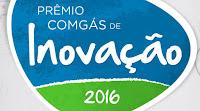 Prêmio Comgás de Inovação 2016