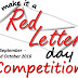 Make it a Red Letter Day Competition