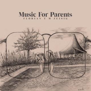 Florian T M Zeisig - Music for Parents Music Album Reviews
