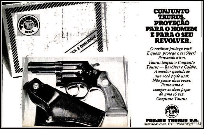 Propaganda antiga da Taurus promovendo seu famoso revólver e Coldre em 1976