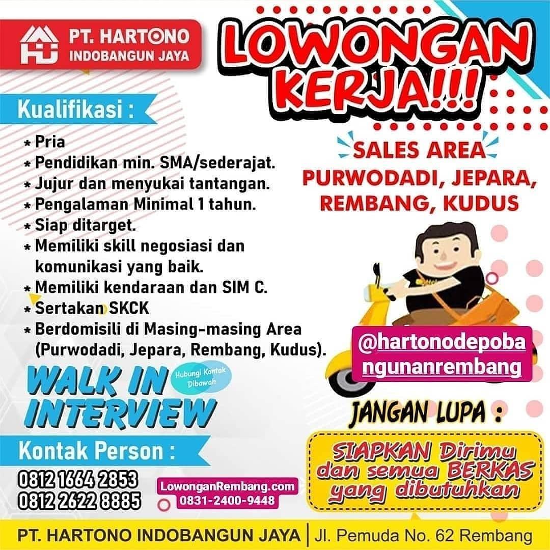 Lowongan Kerja Sales Area Rembang Purwodadi Jepara Kudus Di PT Hartono Indobangun Jaya Datang Langsung Wawancara