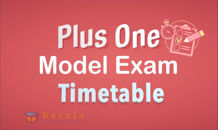 plus one model exam timetable 2021