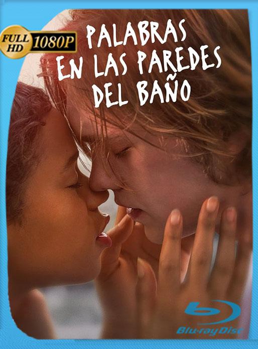 Palabras en las Paredes (Words on Bathroom Walls) (2020) HD 1080p Latino [GoogleDrive] [tomyly]