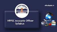HPPSC Accounts Officer Syllabus