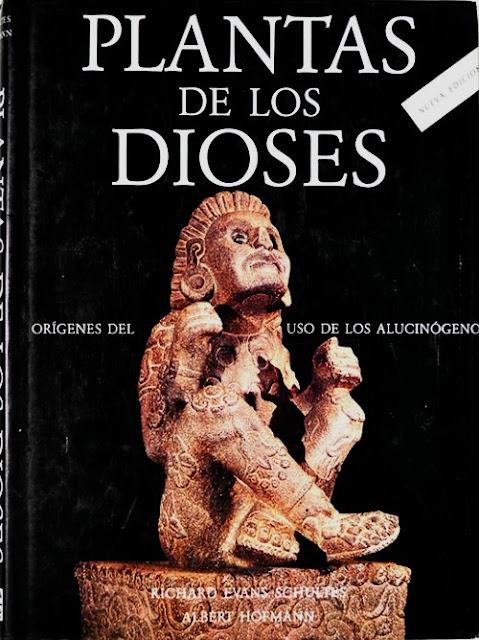 Plantas de los Dioses de Richard Evans Shultes y Albert Hofmann