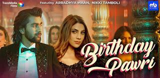 Birthday Pawri Lyrics By Meet Bros