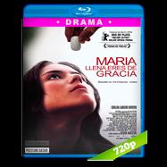 María, llena eres de gracia (2004) BRRip 720p Audio Latino (COL)