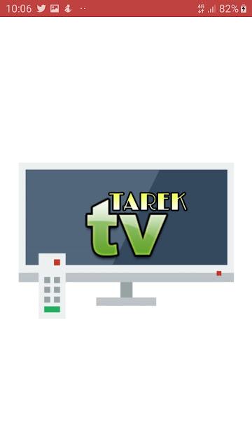 تحميل تطبيق TAREK TV Live لمشاهدة قنواتك المفضله مجانا على هاتفك الأندرويد 2020