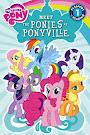 My Little Pony Meet the Ponies of Ponyville Books