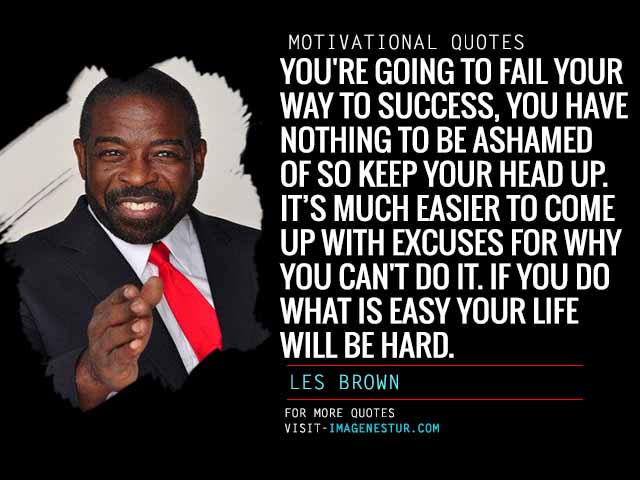 Motivational Quotes by Les Brown