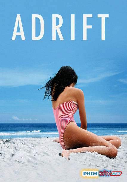 Chơi Vơi - Adrift (2009)