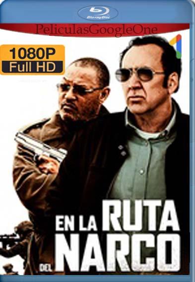 En la ruta del narco (2019) [1080p Web-Dl] [Latino-Inglés] [LaPipiotaHD]