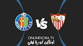 مشاهدة مباراة خيتافي وإشبيلية القادمة كورة اون لاين بث مباشر اليوم 23-08-2021 في الدوري الإسباني