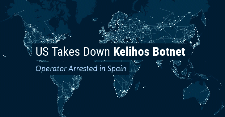 U.S. Takes Down Kelihos Botnet After Its Russian Operator Arrested in Spain