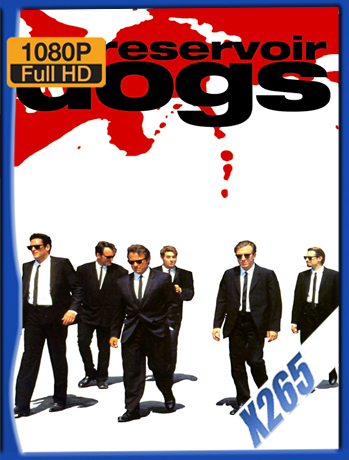 Reservoir Dogs [1992] 1080P Latino [X265] [ChrisHD]