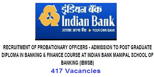 Indian Bank Recruitment 2018 for 417 PO Posts