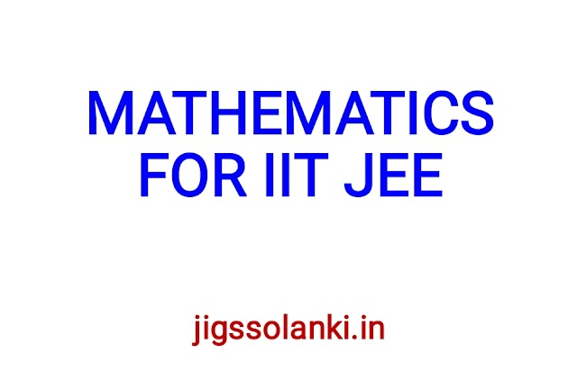 MATHEMATICS STUDY MATERIAL FOR IIT JEE EXAM BY BANSAL CLASSES
