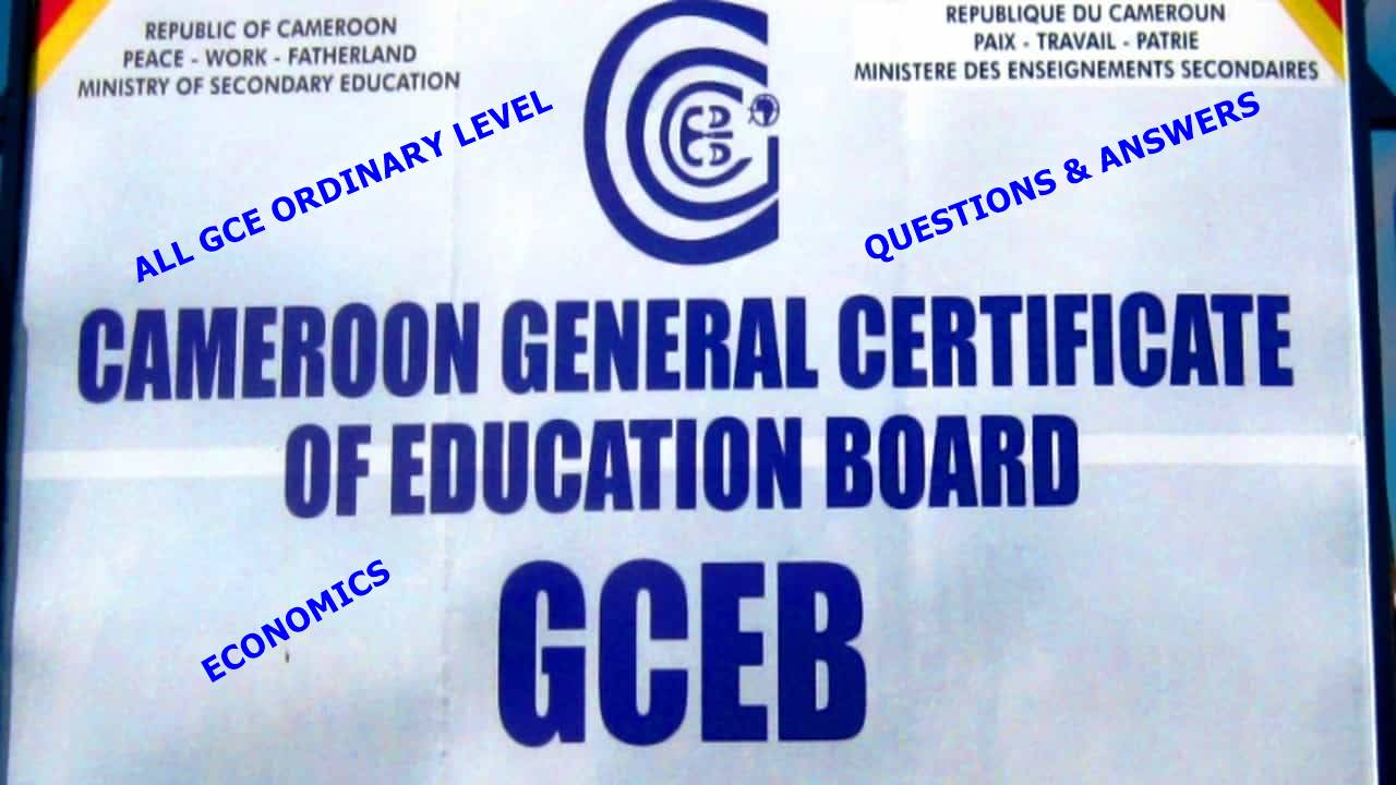 All Cameroon GCE O Level Economics Past Questions/Answers PDF