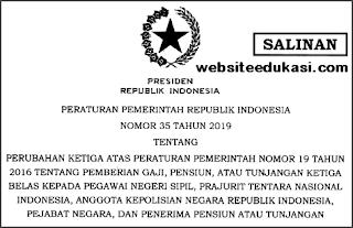 PP 35 Tahun 2019 tentang Pemberian Gaji, Pensiun, atau Tunjangan Ketiga Belas kepada PNS, Prajurit TNI, Anggota POLRI, Pejabat Negara, dan Penerima Pensiun atau Tunjangan