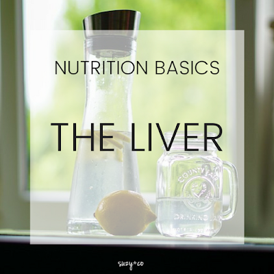 nutrition basics - the liver