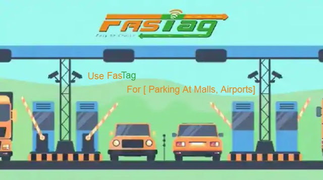 Latest News NCPI - Use FASTag For [ Parking At Malls, Airports]