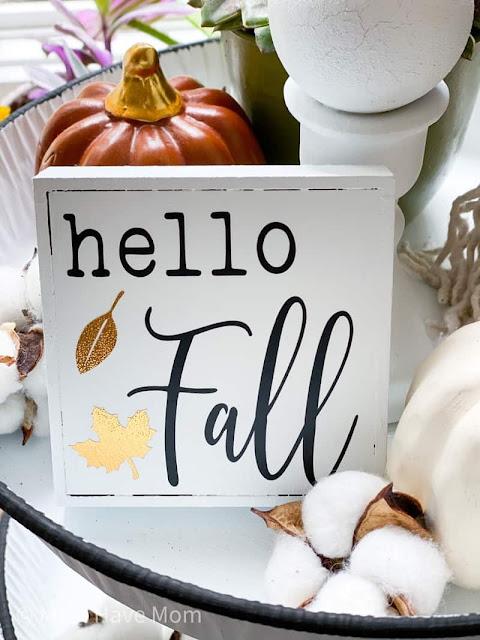 Fall Dollar Tree Cricut Crafts - Hello Fall Sign