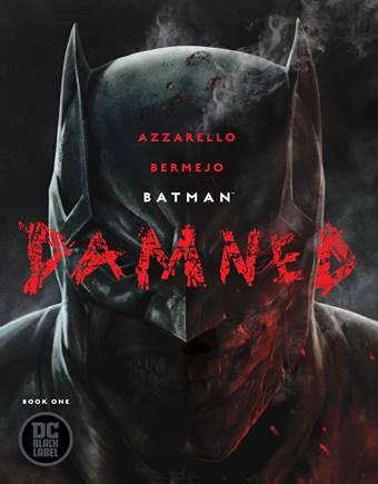 Portada de Batman Condenado 1 de Brian Azzarello y Lee Bermejo