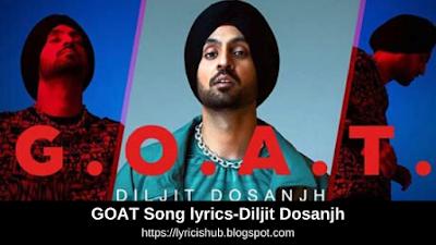 GOAT Song lyrics-Diljit Dosanjh   Karan Aujla   G-Funk   Punjabi Song   Free Download