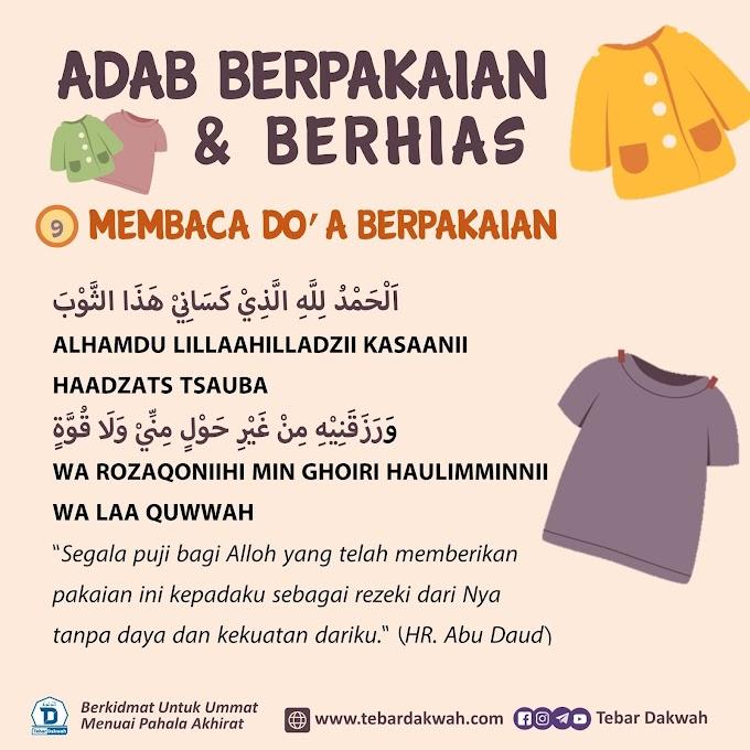 ADAB BERPAKAIAN & BERHIAS | 9. MEMBACA DO'A BERPAKAIAN
