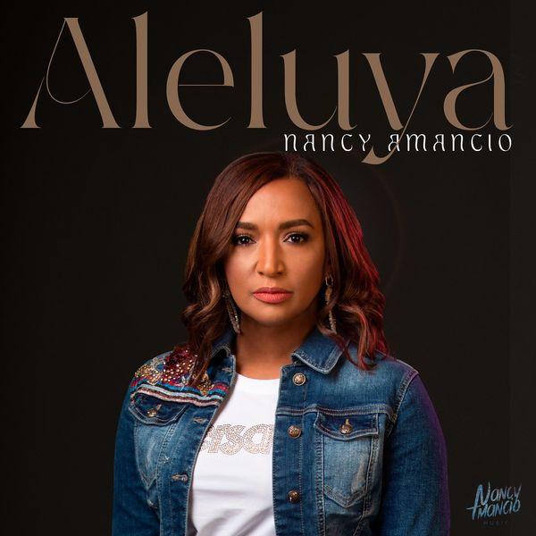Nancy Amancio – Aleluya (Single) 2021 (Exclusivo WC)
