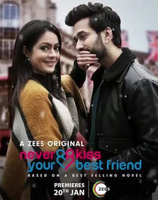 Never Kiss Your Best Friend S01 Hindi ZEE5 WEB Series 720p WEB-DL 1.8GB