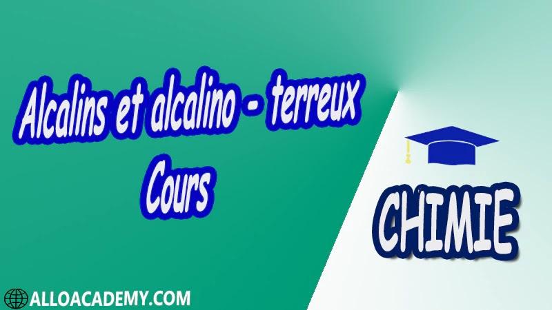Alcalins et alcalino, terreux ( Chimie Minérale ) - Cours pdf