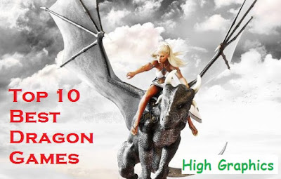 Top 10 Best Dragon Games for ANDROID and iOS | Offline  | High Graphics |