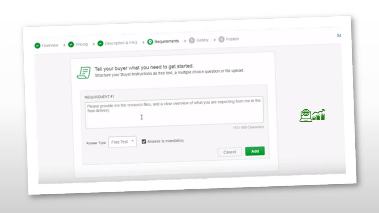 requisitos que el usuario debe cumplir para comprar nuestro gig o servicio.