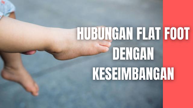 "Hubungan Flat Foot Dengan Keseimbangan Pada Manusia Kaki mempunyai dua fungsi utama yaitu seagai penyongkong berat badan dan sebagai pengungkit untuk melangkahkan kaki dan membawa anggota tubuh sewaktu berjalan, berdiri dan berlari, sehingga bisa dikatakan sebagai bagian penerima berbagai gaya deformitas. Bentuk tapak kaki yang ceper tanpa lengkung kurang mampu berfungsi sebagai sistem pengungkit yang kaku untuk mengungkit tubuh.  Penurunan kelengkungan tulang telapak kaki menyebabkan seseorang mengalami masalah yang dikenal dengan istilah kaki datar (flat foot) yang mempengaruhi keseimbangan tubuh anak-anak, yang berhubungan dengan neurologis sistem otak dan sistem vestibular, jika ini terjadi seseorang individu tidak saja sukar berjalan, tetapi juga mengalami masalah keseimbangan badan tidak stabil, deformitas berlanjut, keluhan lelah bila berjalan lama, sepatu bagian tumit cepat aus, cedera pada pemakaian berlebih dan rasa nyeri (Idris, 2010).    Nah itu dia bahasan dari hubungan flat foot dengan keseimbangan pada manusia pada manusia, melalui bahasan di atas bisa diketahui mengenai hubungan flat foot dengan keseimbangan pada manusia pada manusia. Mungkin hanya itu yang bisa disampaikan di dalam artikel ini, mohon maaf bila terjadi kesalahan di dalam penulisan, dan terimakasih telah membaca artikel ini.""God Bless and Protect Us"""