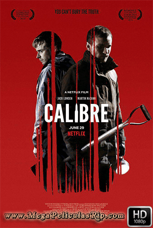 Calibre [1080p] [Latino-Ingles] [MEGA]