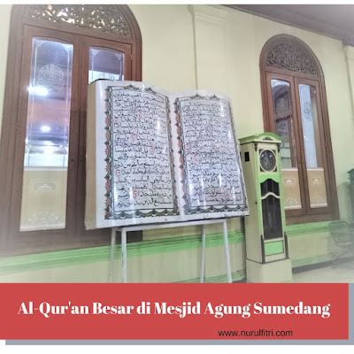 Al Qur'an besar di Masjid Agung Sumedang