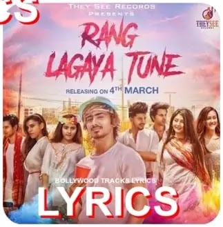 rang-lagaya-tune-song-lyrics