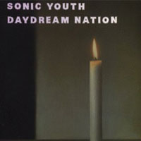 Worst to Best: Sonic Youth: 01. Daydream Nation