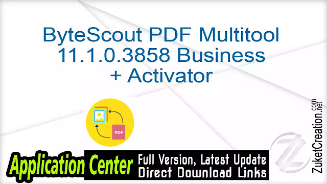 ByteScout PDF Multitool 11.1.0.3858 Business + Activator