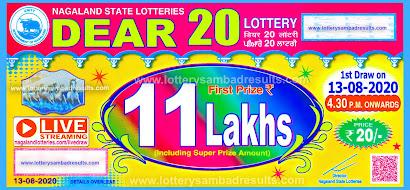 Lottery Sambad Dear 20 Lottery Results 13-08-2020 Nagaland State