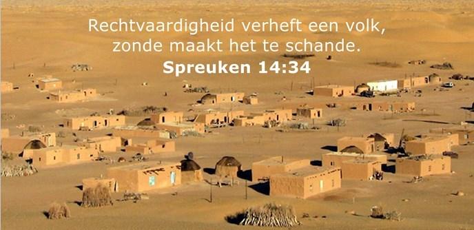 Rechtvaardigheid verheft een volk, zonde maakt het te schande.