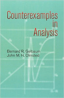 Counter examples in analysis by bernard r. gelbaum and by john m. h. olmsted