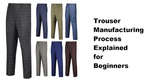 Trouser making process