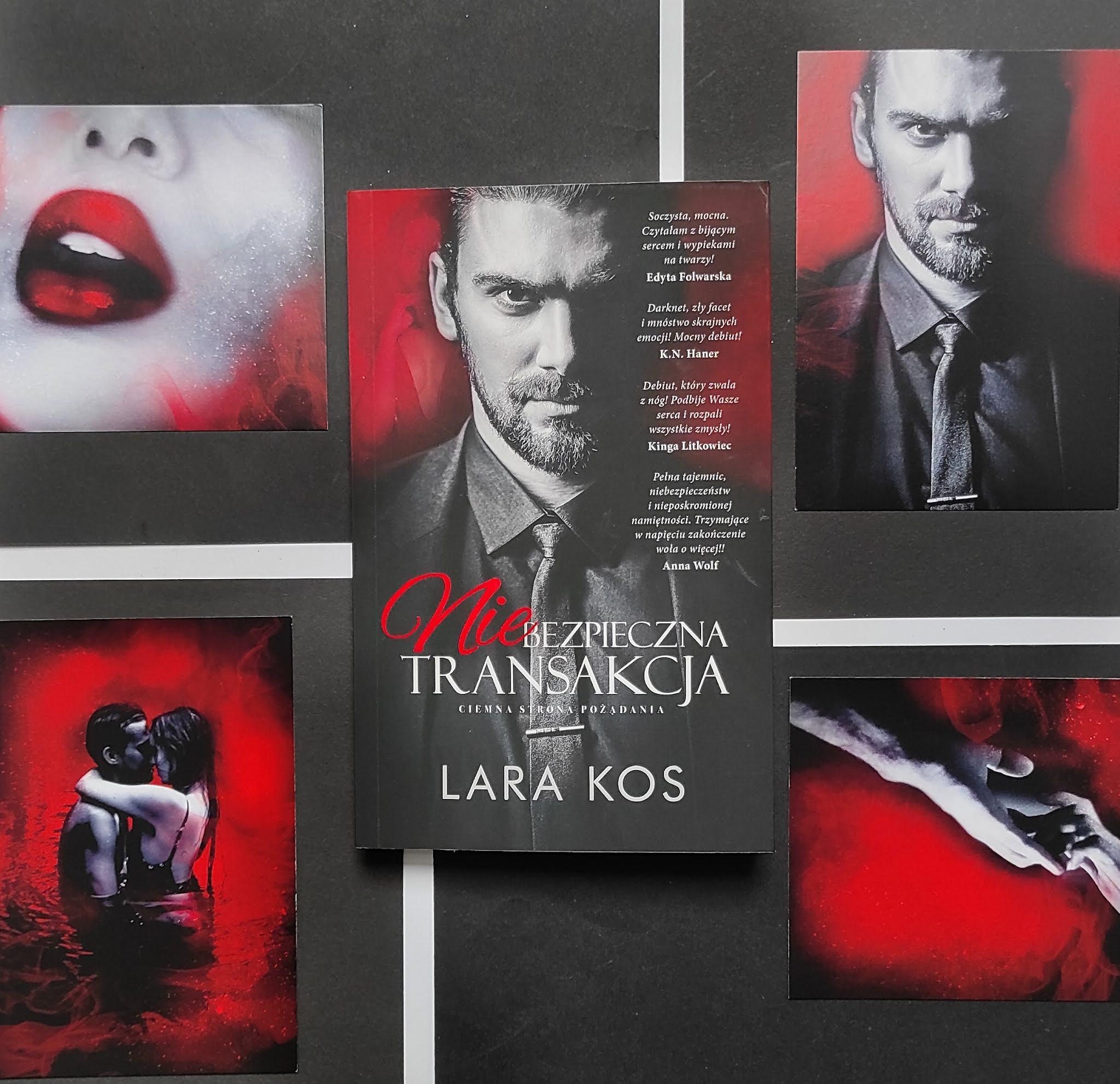 """""""Niebezpieczna transakcja"""" Lara Kos - recenzja"""